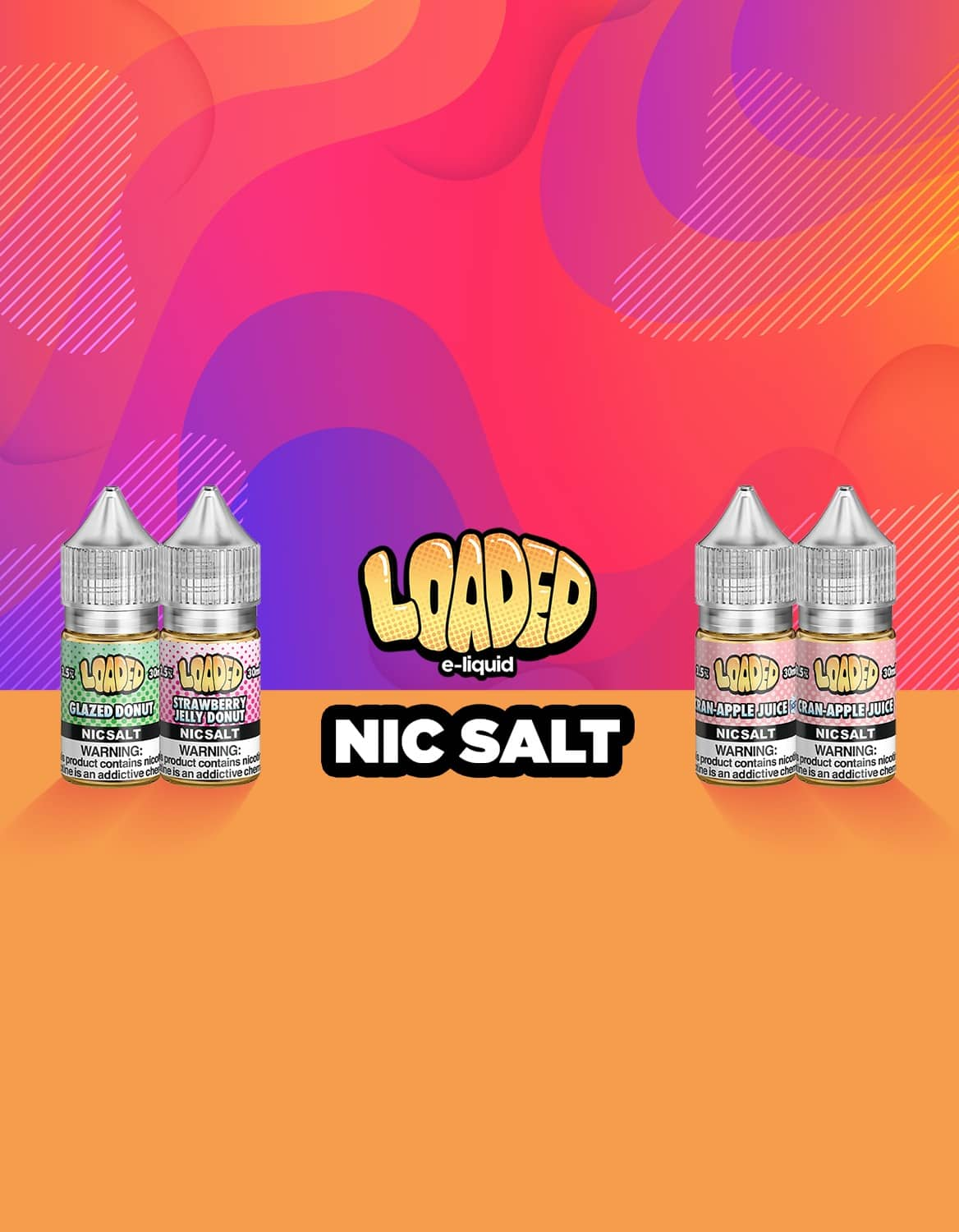 Loaded E-Juice | Your Favorite Snacks Made To Vape Juice